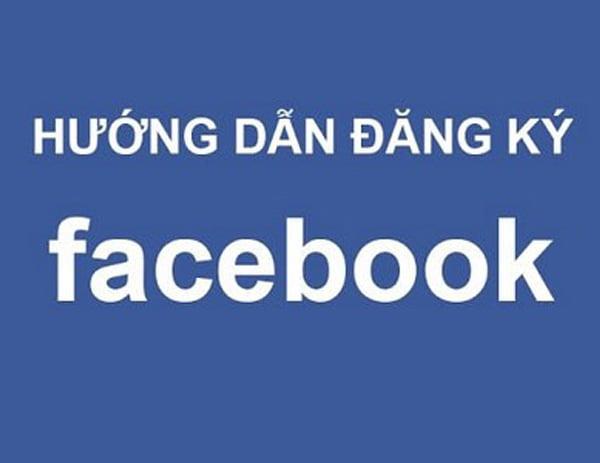 Hướng dẫn tạo tài khoản Facebook