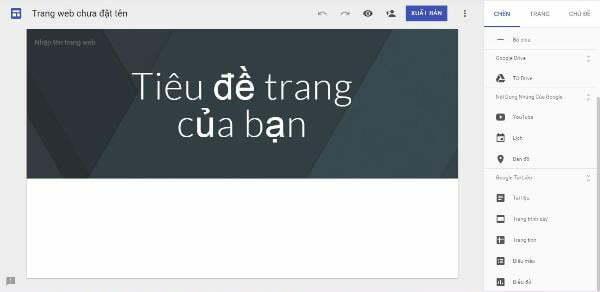 Website tạo landing page mang đến một sự trải nghiệm mới - Sites.google.com