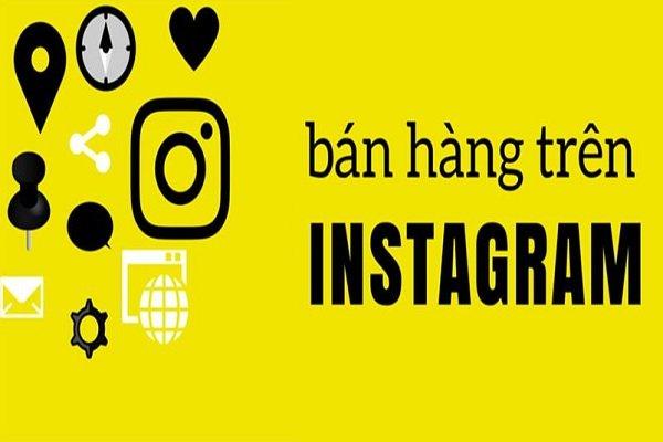 11 lý do bạn nên bán hàng trên Instagram