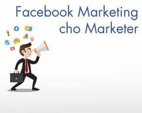 Khóa học Facebook Marketing dành cho Marketer