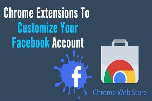 10 tiện ích mở rộng Google Chrome giúp tùy chỉnh tài khoản Facebook