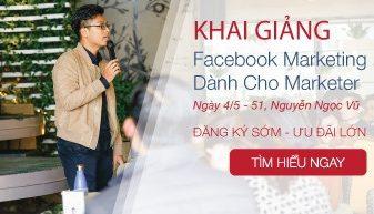 Khai giảng khóa học Facebook Marketing dành cho Marketer