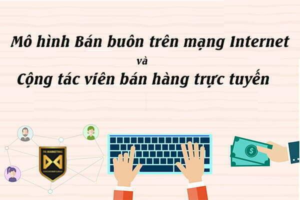 Mô hình bán buôn trên mạng Internet và cộng tác viên trực tuyến