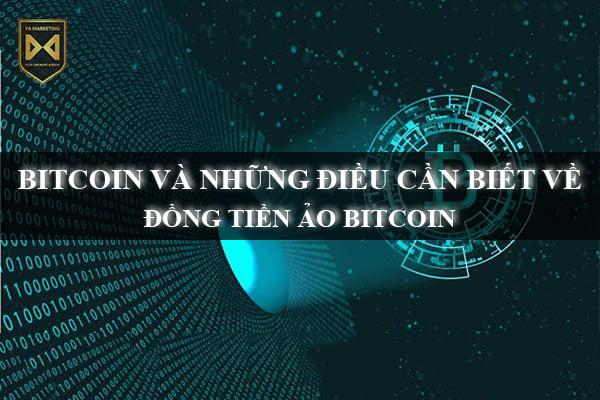 bitcoin-va-nhung-dieu-co-ban-nhat-ve-dong-tien-ao-bitcoin