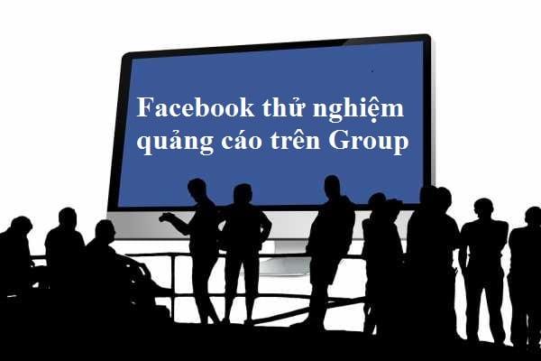 facebook-thu-nghiem-quang-cao-tren-group