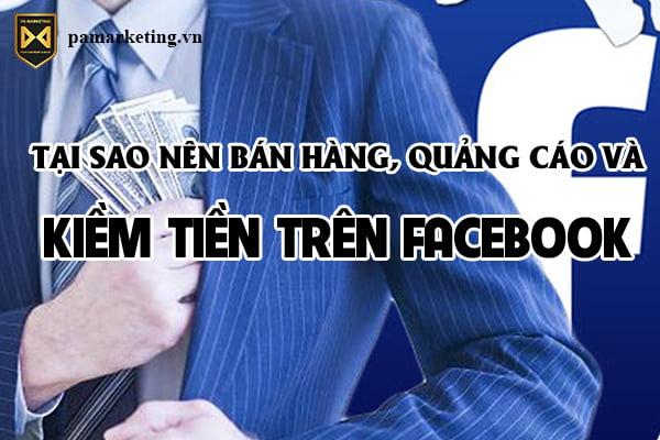 ban-hang-quang-cao-va-kiem-tien-tren-facebook