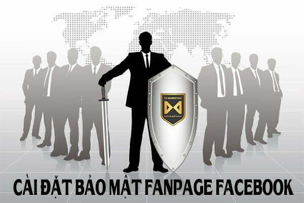 cai-dat-bao-mat-fanpage-facebook