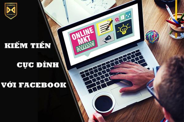 kiem-tien-online-hieu-qua-tren-facebook