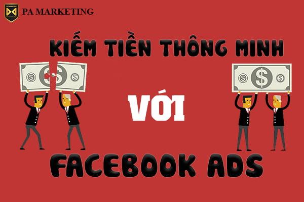 kiem-tien-thong-minh-tu-quang-cao-facebook