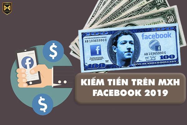 cach-kiem-tien-tren-mang-xa-hoi-facebook-2019