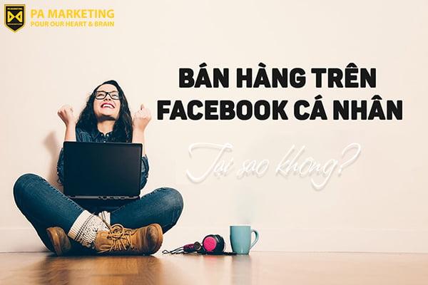 kinh-doanh-tren-facebook-ca-nhan-tai-sao-khong