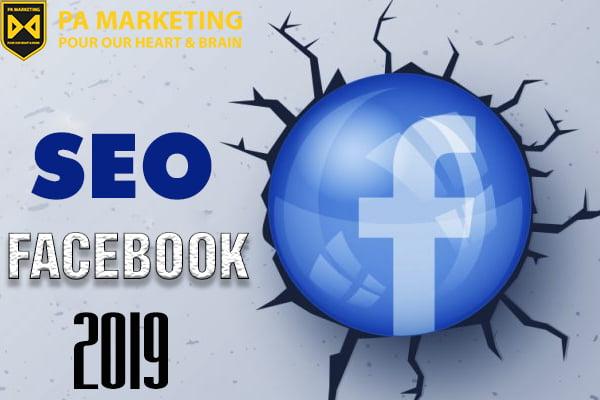 muon-seo-facebook-2019-hieu-qua-can-phai-lam-gi