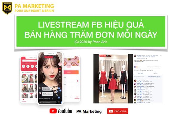 bi-quyet-livestream-facebook-hieu-qua-ban-hang-tram-don-moi-ngay