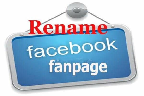 Cách đổi tên Fanpage facebook 2017