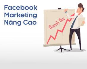 Khóa học Facebook Marketing nâng cao