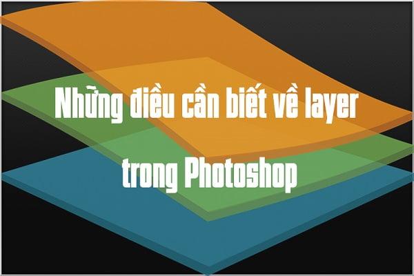Layer và các thao tác cơ bản trên Layer trong Photoshop