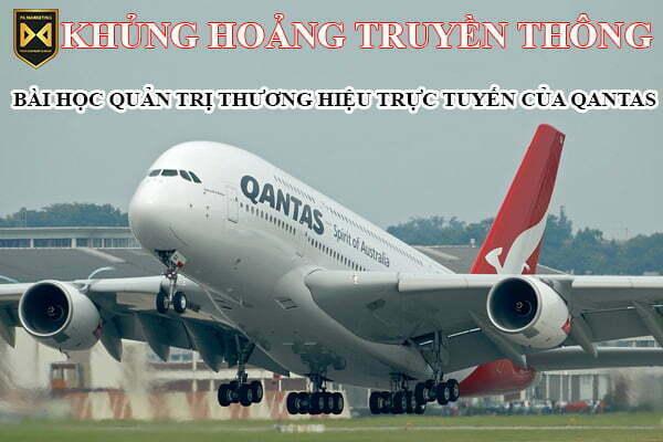 khung-hoang-truyen-thong-quan-tri-thuong-hieu-truc-tuyen-qantas