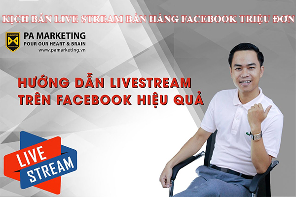 kich-ban-live-stream-ban-hang-facebook-trieu-don
