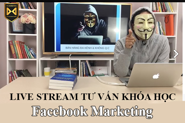 live-stream-ban-hang-khoa-hoc-facebook-marketing-by-phan-anh-pa-marketing
