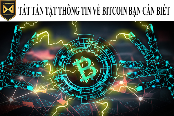 tat-tan-tat-thong-tin-ve-bitcoin-ban-can-biet