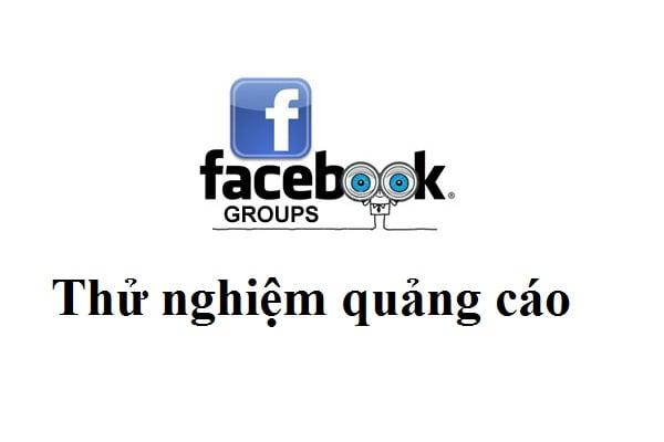 thu-nghiem-quang-cao-tren-group-facebook
