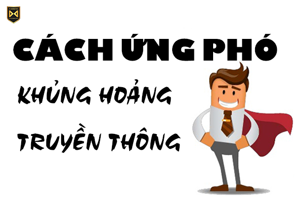 cach-ung-pho-khung-hoang-truyen-thong-hieu-qua