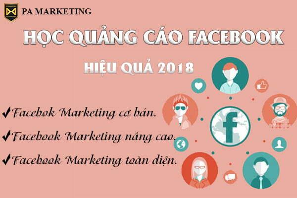 hoc-quang-cao-facebook-hieu-qua-2018