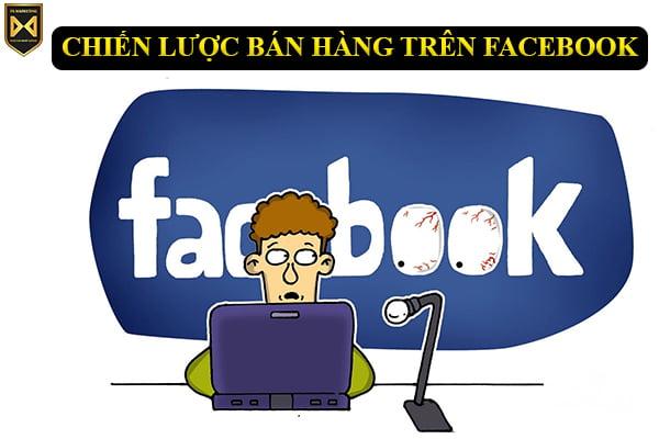 chien-luoc-ban-hang-tren-facebook