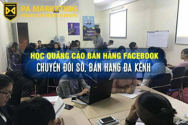 hoc-quang-cao-ban-hang-tren-facebook-chuyen-doi-so-va-ban-hang-da-kenh